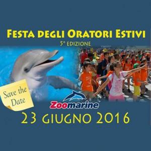 Giovedì 23 giugno: 5^ edizione Festa degli Oratori Estivi – Zoomarine